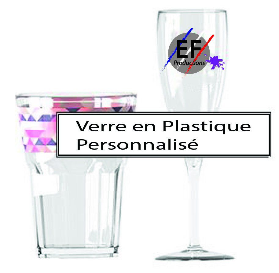 VERRE en PLASTIQUE incassable PERSONNALISABLE Impression QUADRI Digitale